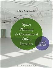 Space Planning for Commercial Office Interiors; Paperback Book, 9781501310508