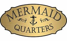 "Gold ""Mermaid Quarters"" Door Sign Plaque Nautical Boat Beach - Free Shipping"