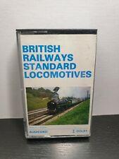 BRITISH RAILWAYS STANDARD LOCOMOTIVES (Steam Train Cassette Tape) : TESTED