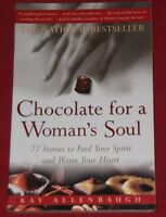 CHOCOLATE FOR A WOMAN'S SOUL ~ Kay Allen Baugh
