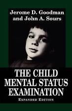 NEW Child Mental Status Examination (Master Work) by Jerome D. Goodman