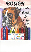 BOXER DOG & FRIENDS ART COLORING BOOK BY L ROYER  AUTOGRAPHED #65 BRAND NEW