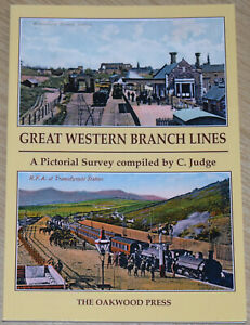 GWR BRANCH LINES HISTORY Great Western Railway Rail Stations Steam Locomotives