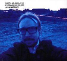 """Lars Winnerbäck - """"Tänk om jag ångrar mig..."""" - 2009"""