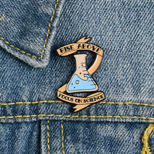 Focus on Science Enamel Pins Beaker Cute Brooch Lapel Badges Scientist Chemistry