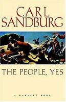 The People, Yes: By Sandburg, Carl