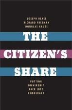 The Citizen's Share: Putting Ownership Back into Democracy (2013) Hardcover