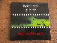 BERNHARD GUNTER - IMPPOSSIBLE GREY - METAMKINE,IRCAM,MUSIC CONCRETE!!!!