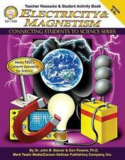 Electricity & Magnetism, Grades 5 - 8 (Connecting Students to Science)