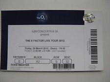 X FACTOR  O2 LONDON  25/03/2015  TICKET