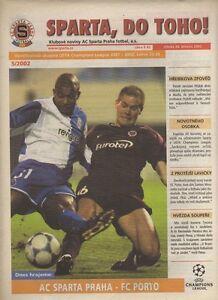 Orig.PRG   Champions League  01/02   SPARTA PRAG - FC PORTO  !!  RARE