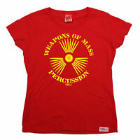 Weapons Of Mass Percussion WOMENS Banned Member T-SHIRT birthday drums pleneras
