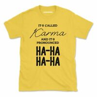 Karma HA-HA Silly Tshirt Hippie New Age Funny Women Men Top Tee