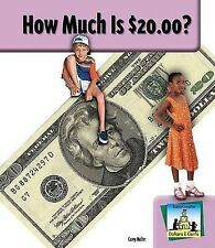 NEW How Much Is $20.00? (SandCastle: Dollars & Cents) by Carey Molter