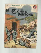 collection Patrie Libérée n°5 J ZORN La colonne fantôme bel état