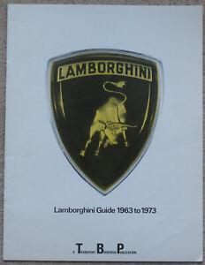 LAMBORGHINI GUIDE 1963 to 1973. Car sales brochure catalogue literature