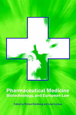 Pharmaceutical Medicine, Biotechnology and European Law-ExLibrary