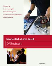 How to Start a Home-based DJ Business (Home-Based Business Series) by Shambro,