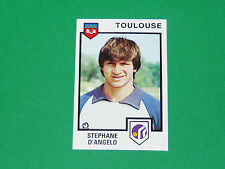 N°327 STEPHANE D'ANGELO TOULOUSE Téfécé TFC STADIUM PANINI FOOTBALL 85 1984-1985