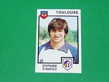 N°327 STEPHANE D'ANGELO TOULOUSE Téfécé TFC STADIUM PANINI FOOTBALL 85 1984-1985