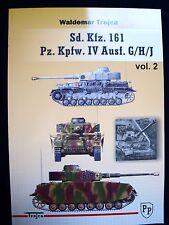 SD.KFZ.161, PZ.KPFW  IV AUSF. G/H/J  VOL.2  BY WALDEMAR TROJCA