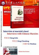 INTERVISTE AI MARXISTI CINESI Enfu Chundong Weizhou Ed. bilingue MARXVENTUNO '17