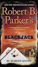 Robert B. Parker's Blackjack by Robert Knott (Paperback, 2017)