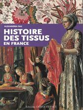 Histoire des tissus en France, livre de A. Fau