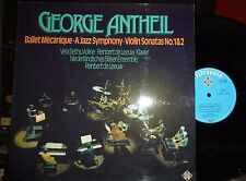 GEORGE ANTHEIL Ballet Mécanique, Jazz Symphony, Violin Sonatas  LP NM/NM Orig.