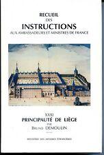 RECUEIL DES INSTRUCTIONS AUX AMBASSADEURS... - Principauté de Liège - Belgique