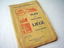 OLD MAP~LIÈGE~LUIK~ca 1930~PLAN AVEC GUIDE PRATIQUE + COMMUNES LIMITROPHES