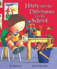 Very Good, Harry and the Dinosaurs Go to School, Whybrow, Ian, Book