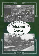 DISTANT DAYS ELLOUGHTON CUM BROUGH BRANTINGHAM published 1997