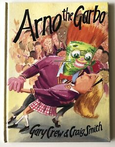 ARNO The GARBO ~ GARY CREW / CRAIG SMITH.  HARDcover   ENthrall kids!  in MELB