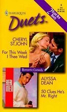 For This Week I Thee Wed50 Clues He's Mr. Right (Harlequin Duets, 6)
