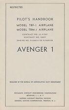 GRUMMAN TBF-1 / TBM-1 & AVENGER 1 - PILOT'S HANDBOOK