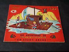 ALBUM FLEURETTE SYLVAIN ET SYLVETTE N°44 EN AVANT ARCHE 1960