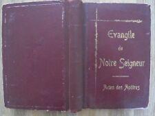 Le Saint Evangile de Jésus Christ - Traduit par l'Abbé Garnier