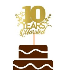 '10 years married' Wedding Anniversary Cake Topper Party Decoration | Gold