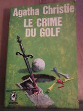 Agatha Christie: Le crime du golf/ Le Livre de Poche, 1982