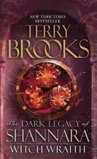 """The Dark Legacy of Shannara """"Witch Wraith""""  by Terry Brooks (2013, Paperback)"""