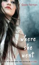 Where She Went: By Forman, Gayle