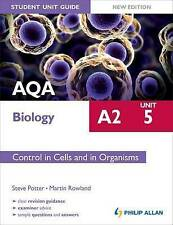 Aqa A2 Biology Unit 5, . Control in Cells and in Organisms-ExLibrary
