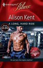 A Long, Hard Ride (Harlequin Blaze), Kent, Alison, 0373794576, Book, Acceptable