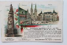 19843 Litho AK Bremen Rathaus Dom Roland Börse Tabak Werbung GEORG SCHRADER 1898