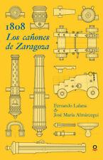 1808 Los cañones de Zaragoza juvenil + 14 años. ENVÍO URGENTE (ESPAÑA)