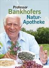 Professor Bankhofers Natur-Apotheke von Hademar Bankhofer (2015, Gebundene...
