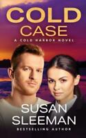 Cold Case: [Cold Harbor Book 4] by Sleeman, Susan , Paperback
