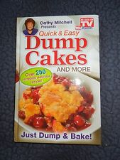 Cathy Mitchell Presents, Quick and Easy Dump Cakes! : Just Dump and Bake! (2013,