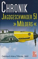 Chronik Jagdgeschwader 51 Molders (Luftwaffe WWII Fighter Group, Me 109, FW 190)